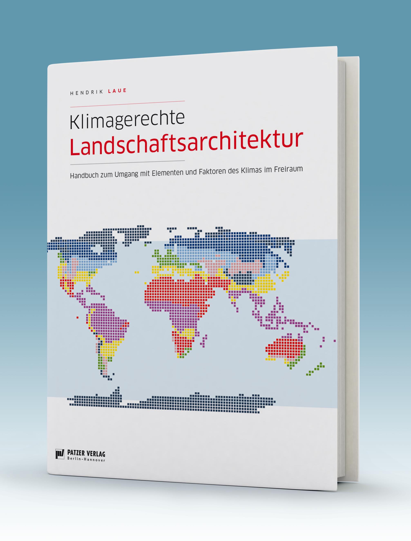 """Handbuch """"Klimagerechte Landschaftsarchitektur"""" veröffentlicht"""